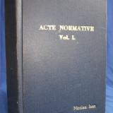 CULEGERE DE ACTE NORMATIVE UZUALE * PT. UZUL PROCURORILOR,JUDEC. SI NOT.- 1971
