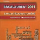 BACALAUREAT 2011, 2013 LIMBA SI LITERATURA ROMANA PROBA ORALA SCRISA Ionita - Manual scolar, Clasa 12
