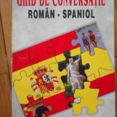 Ghid De Conversatie Roman-spaniol - Dan Munteanu, 521703 - Curs Limba Spaniola