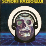 Seniorii razboiului - Gerard Klein - SF - Roman