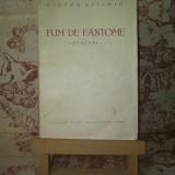 Victor Eftimiu - Fum de fantome - Carte veche