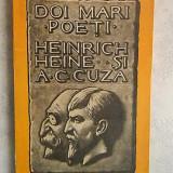 I. LUDO - DOI MARI POETI: HEINRICH HEINE SI A. C. CUZA - O PILDA DE INFRATIRE SEMITO-ARIANA - EDITIE PRINCEPS (1934) - STARE FOARTE BUNA, Alta editura