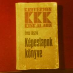 Eros Laszlo Kepeslapok Konyve/Tratat de cartofilie, editie princeps - Carte Editie princeps