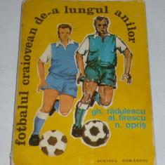 Carte fotbal - Fotbalul Craiovean de-a lungul anilor