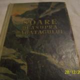 Soare deasupra babatagului-a. listovski-1955 - Carte veche