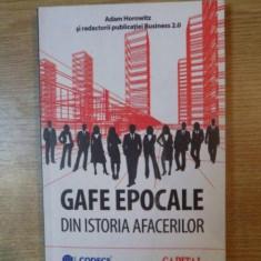 GAFE EPOCALE DIN ISTORIA AFACERILOR de ADAM HOROWITZ - Carte Marketing