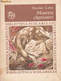 MOARTEA CAPRIOAREI DE NICOLAE LABIS 1983,COLECTIA BIBLIOTECA SCOLARULUI, Alta editura