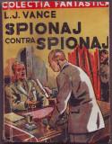 Vance, L. - SPIONAJ CONTRASPIONAJ, Colectia Fantastica, Alta editura