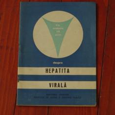 Carte - brosura --- Ce trebuie sa stim despre Hepatita Virala - Alexandru Dobrescu  - Ed. Medicala 1979 - 30 pagini
