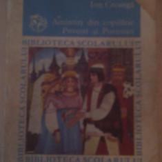 AMINTIRI DIN COPILARIE POVESTI SI POVESTIRI DE ION CREANGA, EDITURA ION CREANGA 1984, COLECTIA BIBLIOTECA SCOLARULUI - Carte educativa