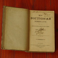 Carte ---- Mic Dictionar - Roman Latin - 1899 Bucuresti ( Bucuresci ) - 472 pag!
