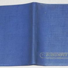 De colectie. vintage.COPERTA // PORT ACTE carnetel - TECHNOIMPEX BUDAPESTA - Reclama Tiparita