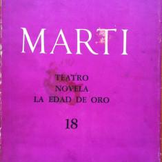 OBRAS COMPLETAS - TEATRO NOVELA LA EDAD DE ORO - Jose Marti (in limba spaniola) - Carte Literatura Spaniola
