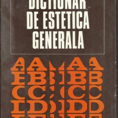 (E) DICTIONAR DE ESTETICA GENERALA
