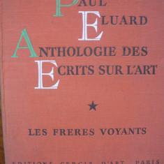 Paul Eluard - Anthologie des ecrits sur l'art ( volumele I si III ) - 1952 si 1954