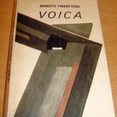 VOICA - Henriette Yvonne Stahl, Alta editura, 1972