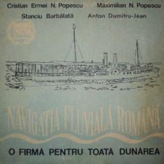 NAVIGATIA FLUVIALA ROMANA(o firma pentru toata dunarea)-CRISTIAN ERMEI N.POPESCU, MAXIMILIAN N.POPESCU, STANCIU BARBALATA, ANTON DUMITRU-JEAN - Carti Transporturi
