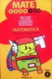 MATE 2000 +5/6 MATEMATICA CULEGERE DE EXERCITII SI PROBLEME CLASA I, Alta editura