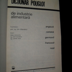DICTIONAR POLIGLOT DE INDUSTRIE ALIMENTARA, ENGLEZA / ROMANA / GERMANA / FRANCEZA / RUSA. 1977, - Carti Industrie alimentara