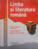 LIMBA SI LITERATURA ROMANA MANUAL PENTRU CLASA A XI-A - Eugen Simion, Clasa 11, Limba Romana, Alta editura