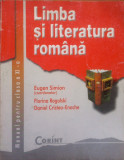 LIMBA SI LITERATURA ROMANA MANUAL PENTRU CLASA A XI-A - Eugen Simion