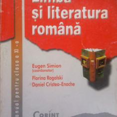 LIMBA SI LITERATURA ROMANA MANUAL PENTRU CLASA A XI-A - Eugen Simion, Clasa 11, Alta editura