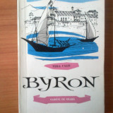 C VERA CALIN - BYRON - Roman, Anul publicarii: 1961