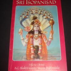 SRI ISOPANISAD - MILA SA DIVINA A. C. BHAKTIVEDANTA SWAMI PRAHBUPADA {1991} - Carti Hinduism