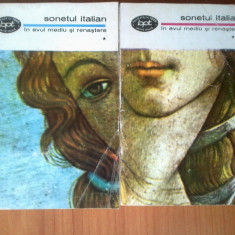 C SONETUL ITALIAN in evul mediu si renastere {2 volume}, Alta editura, 1970