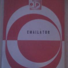 EMAILATOR, MINISTERUL INDUSTRIEI CONSTRUCTIILOR DE MASINI 1984 - Carti Industrie alimentara