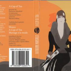 Katherine Mansfield – A Cup of Tea – audiobook în lectura Mariana Mihuţ - 2 CD, Humanitas