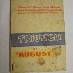 Triunghi de august - culegere de poezie patriotica comunista, carti comuniste, ode, cantari - Carte Epoca de aur