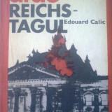 Edouard Calic - Arde Reichstagul - Roman
