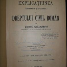 D. Alexandresco, Explicatiunea teoretica si practica a dreptului civil roman (donatiunile intre vii) - Carte Drept civil