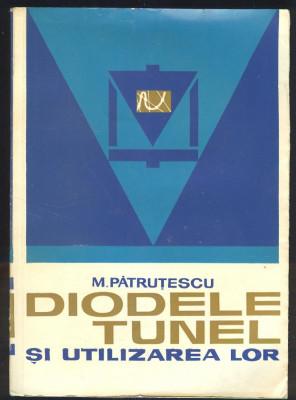 M.Patrutescu*DIODELE TUNEL SI UTILIZAREA LOR foto