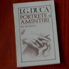 Carte --- Portrete si amintiri de I. G. Duca - Humanitas 1990 - 158 pagini ! - Roman