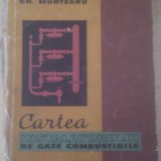 CARTEA INSTALATORULUI DE GAZE COMBUSTIBILE, EDITURA TEHNICA 1961, LIPITA COPERTA LA COTOR - Carti Energetica