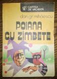 Carte - Dan Gr. Mihaescu - Poiana cu zimbete