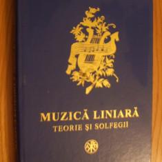 MUZICA LINIARA  * Teorie si Solfegii  -- autor : Nicolae Lungu, dupa vechi tiparituri, --  2003,  324 p., Alta editura