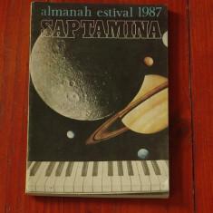 Almanah saptamana - estival 1987
