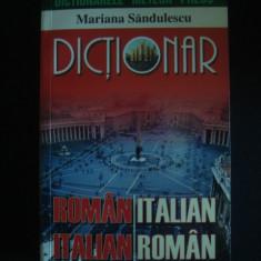 MARIANA SANDULESCU - DICTIONAR ROMAN ITALIAN ITALIAN ROMAN - Curs Limba Italiana