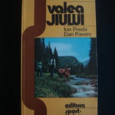 ION PREDA, DAN PASERE - VALEA JIULUI - Ghid de calatorie