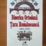 T2 Biserica Ortodoxa in Tara Romaneasca 1821-1859 - Protos dr. Ghenadie Ponea