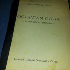 IANCU CONSTANTINESCU OCTAVIAN GOGA  MONOGRAFIE LITERARA