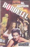 AL. KUPRIN - BORDELUL, Alta editura, 1993