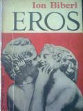 Ion Biberi - Eros, Alta editura