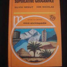 SILVIU NEGUT, ION NICOLAE - SUPERLATIVE GEOGRAFICE {1978} - Carte Geografie