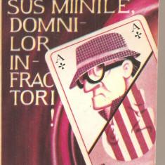 (C4652) SUS MAINILE DOMNILOR INFRACTORI DE TRAIAN TANDIN, EDITURA LABIRINT, 1991 - Carte poezie