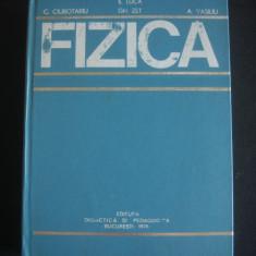 C. CIUBOTARIU, E. LUCA, GH. ZET, A. VASILIU - FIZICA {1976} - Carte Fizica