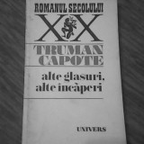 TRUMAN CAPOTE - ALTE GLASURI ALTE INCAPERI - Roman, Anul publicarii: 1977